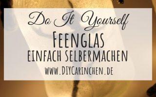 DIY Feenglas Tinkerbell / Peter Pan ganz einfach selber machen