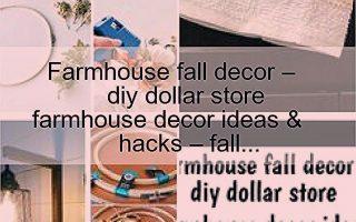 Bauernhaus Herbst Dekor - DIY Dollar Shop Bauernhaus Dekor Ideen & Hacks - Herbst ...