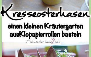 DIY // Kressehasen aus Klopapierrollen für die Oster-Deko Basteln - Schwesternliebe & Wir