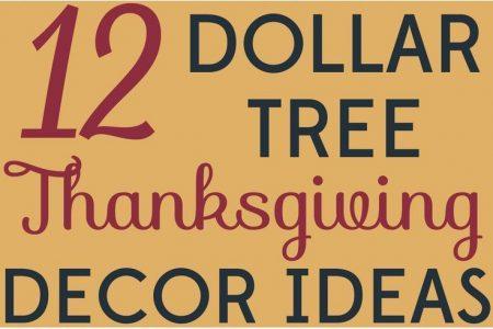 Dekorieren mit kleinem Budget: 12 Dollar Tree Thanksgiving Decor Ideas