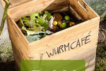 Wurmfarm selber bauen - DIY Anleitung für eigene Wurmkompost
