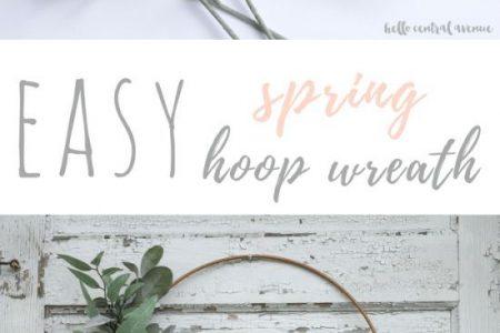 Ein einfacher DIY Spring Hoop Kranz - Hallo Central Avenue