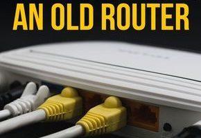 10 nützliche Möglichkeiten zur Wiederverwendung eines alten Routers: Werfen Sie ihn nicht weg!