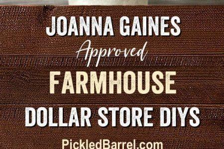 Joanna Gaines-Approved Farmhouse Dollar Store DIYs - Eingelegtes Fass