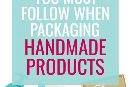 Gesetze, die Sie beim Verpacken von handgefertigten Produkten befolgen müssen - Made Urban
