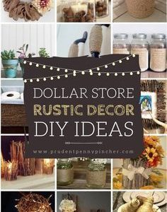 50 Dollar Store Rustikale Wohnkultur Ideen
